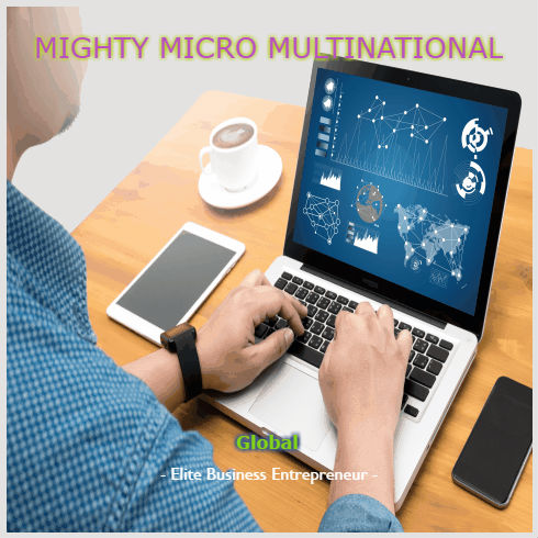 Mighty Micro Multinational